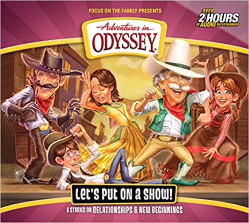 """""WORK"""" Let's Put On A Show! (Adventures In Odyssey). Corral empezar ninas breve handle Rhode images research"