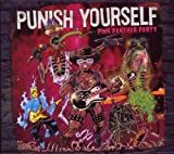 Pink Panther Party by Punish Yourself