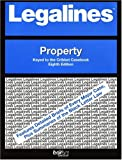 Legalines on Real Property,- Keyed to Cribbet, Neville, Jonathon, 0314145664