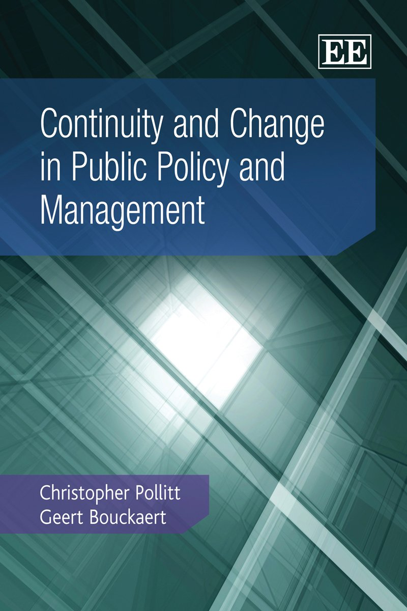 Continuity and Change in Public Policy and Management por Christopher Pollitt