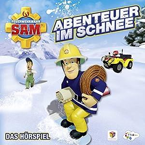 Abenteuer im Schnee (Feuerwehrmann Sam, Folgen 68-72) Hörspiel