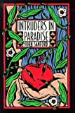 Intruders in Paradise, John B. Sanford, 0252023439
