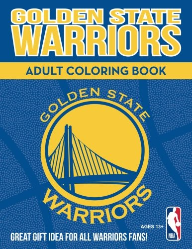 Golden State Warriors Adult Coloring Book: A Colorful Way to Cheer on...