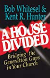 A House Divided: Bridging the Generation Gap in your Church