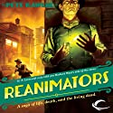 Reanimators Audiobook by Pete Rawlik Narrated by Oliver Wyman