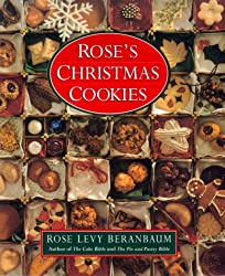 ROSE'S CHRISTMAS COOKIES BY Beranbaum, Rose Levy[Author]Hardcover