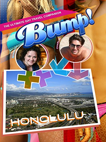Bump! The Ultimate Gay Travel Companion - - Moana Shopping Ala
