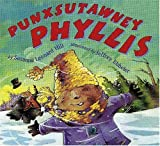 Punxsutawney Phyllis, Leonard Hill, 0823418723
