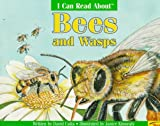 I Can Read about Bees and Wasps, David Cutts, 0816744440
