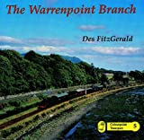 The Warrenpoint Branch (Colourpoint Transport)