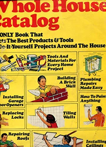 Whole house catalog (A Fireside book)