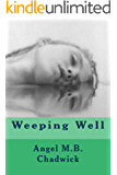 Weeping Well