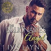 The Billionaire's Angel | Ivy Layne