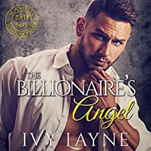 The Billionaire's Angel Audiobook by Ivy Layne Narrated by CJ Bloom, Beckett Greylock