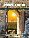 img - for Thriving in the Community College and Beyond: Strategies for Academic Success and Personal Development book / textbook / text book