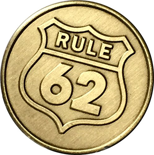 RecoveryChip Rule 62 Don't Take Yourself Too Damn Serious AA Medallion Chip