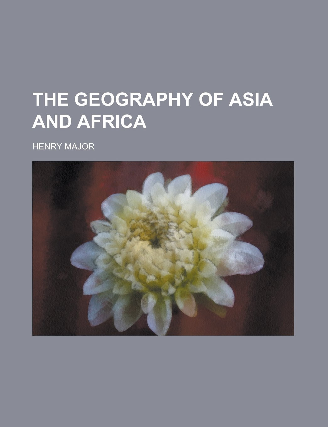 The geography of Asia and Africa ebook