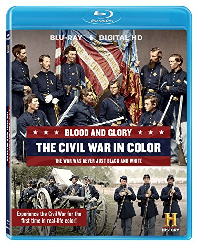 Blood And Glory: The Civil War In Color [Blu-ray + Digital HD]