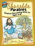 Sharable Parables, Steven James, 0784716323