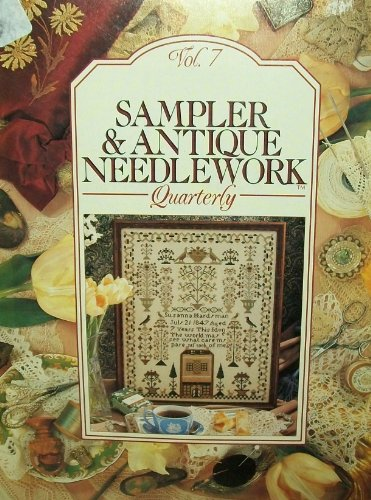 Sampler & Antique Needlework Quarterly Vol. -