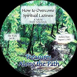 How to Overcome Spiritual Laziness