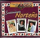 Tercia De Ases Sentimiento Norteno Juan Valentin & La Prieta Linda & Gerardo Reyes.