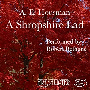 The Poetry of A. E. Housman, Volume I Audiobook