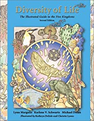 Diversity of Life: The Illustrated Guide to Five Kingdoms: The Illustrated Guide to the Five Kingdoms