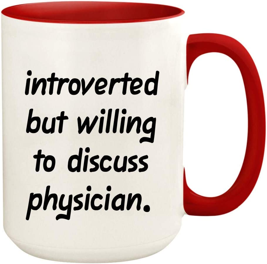 Introverted But Willing To Discuss Physician - 15oz Ceramic White Coffee Mug Cup, Red
