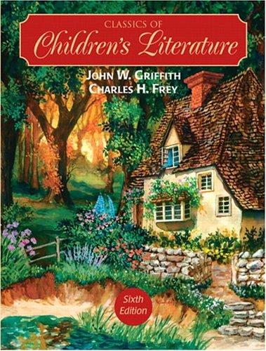 Classics of Children's Literature (6th Edition) by PRENTICE HALL