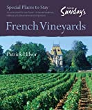 French Vineyards (Alastair Sawday's Special Places to Stay)