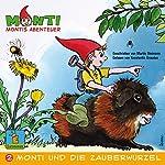 Monti und die Zauberwurzel (Montis Abenteuer 2) | Martin Steimann