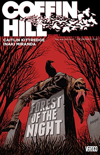 Coffin Hill Vol. 1: Forest of the Night -