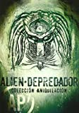 Pack Aniquilacion Alien Vs. Predator [DVD]