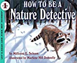 How to Be a Nature Detective, Millicent E. Selsam, 0064451348