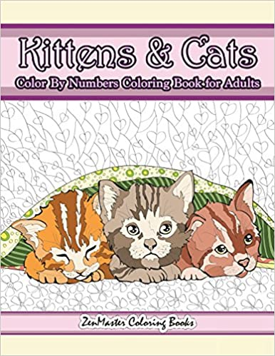Kittens and Cats Color By Numbers Coloring Book for Adults ...