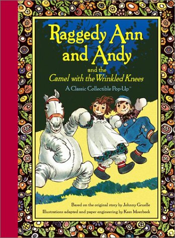 Raggedy Ann and Andy and the Camel with the Wrinkled (Raggedy Camel)