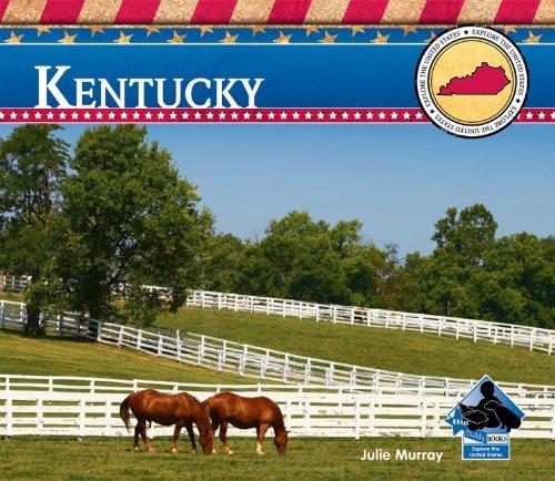 Kentucky (Explore the United States) (Kentucky State Symbols)