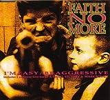 I'm Easy / Be Aggressive by Faith No More (1992-01-01)