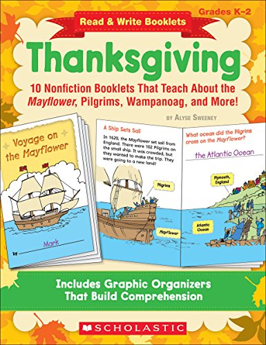 Read & Write Booklets: Thanksgiving: 10 Nonfiction Booklets That Teach About the Mayflower, Pilgrims, Wampanoag, and More! (Read and Write Booklets)