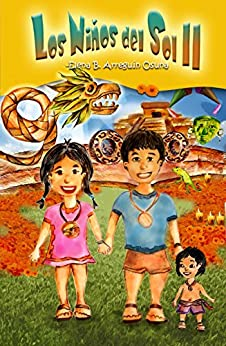 Los Niños del Sol II: Segunda parte de [Arreguín Osuna, Elena]