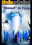 Manual de Passe Espírita: Passe Espírita