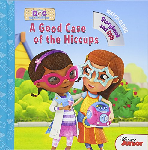 Doc McStuffins A Good Case of the Hiccups: Book with DVD]()