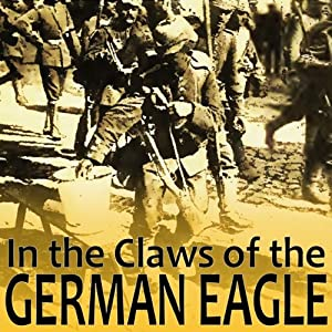 In the Claws of the German Eagle Hörbuch