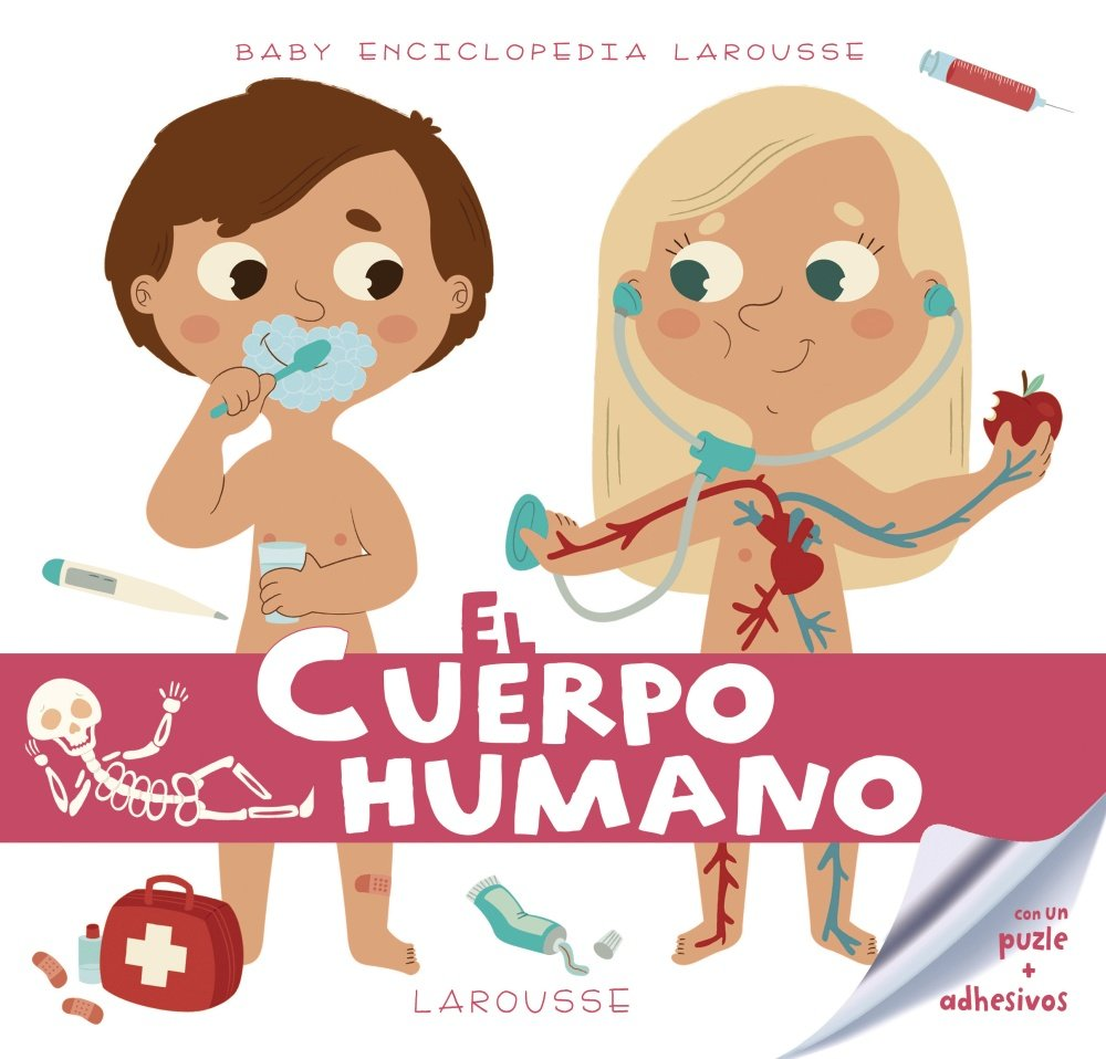 El cuerpo humano Larousse - Infantil / Juvenil - Castellano - A Partir De 3  Años - Baby Enciclopedia: Amazon.es: Larousse Editorial, Aurélie Vitali, ...