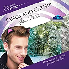 Fangs and Catnip (Dreamspun Beyond) Audiobook by Julia Talbot Narrated by Dorian Bane
