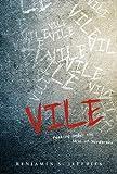 Vile: Peeking Under the Skin of Murderers