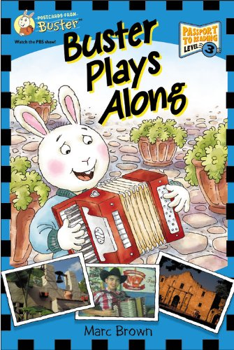 Postcards from Buster: Buster Plays Along (L3) (Passport to Reading Level 3: Postcards from Buster) pdf