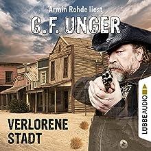 Verlorene Stadt (G. F. Unger Western 1) Hörbuch von G. F. Unger Gesprochen von: Armin Rohde