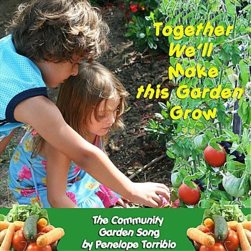 Amazon.com: Together We\'ll Make Our Garden Grow: the Community ...